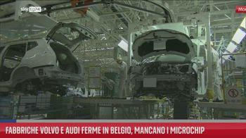 Fabbriche Volvo e Audi ferme in Belgio, mancano i microchip