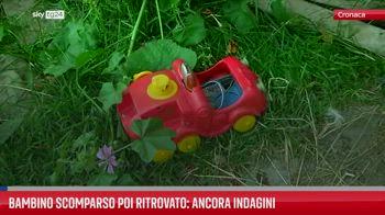 Bambino scomparso poi ritrovato: ancora indagini