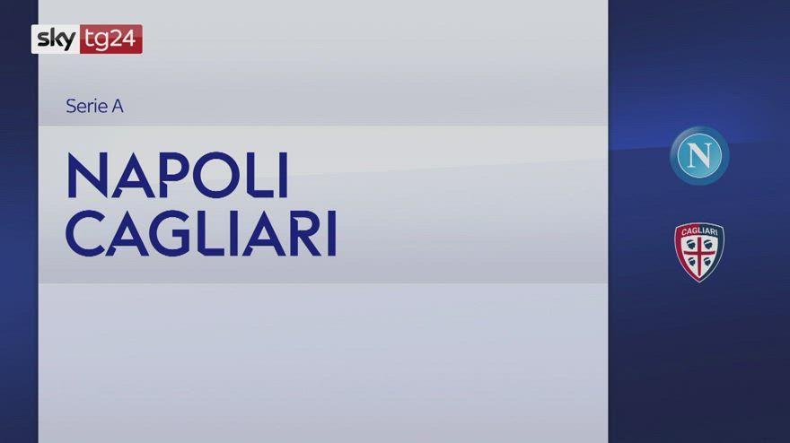 Serie A, Napoli-Cagliari 2-0: video, gol e highlights