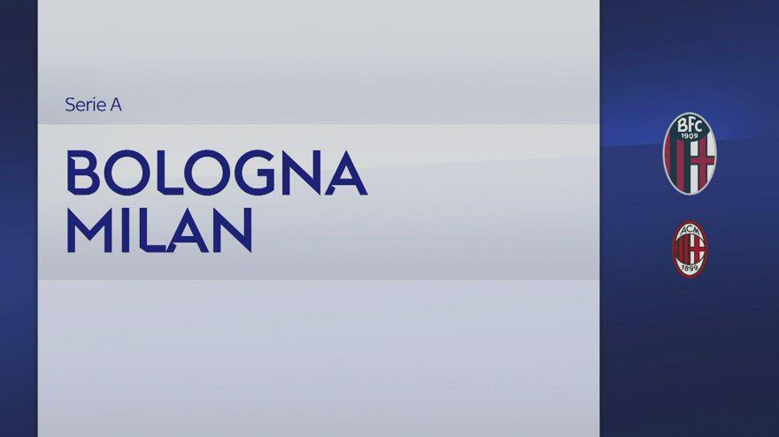 Bologna-Milan 2-4: gol e highlights